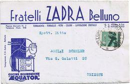 """Cartolina Pubblicitaria """" Fratelli Zedra Belluno """" -> Trieste Viaggiata 1948 - 6. 1946-.. Repubblica"""