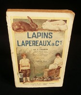 ( Agriculture Elevage ) LAPINS, LAPEREAUX Et Cie Par Ad. J. CHARON 1925 - Animaux
