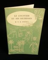 ( Agriculture Horticulture Australie   ) LE COCOTIER ET SES RICHESSES Par W.V.D. PIERIS 1955 - Garten
