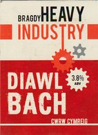 BRAGDY HEAVY INDUSTRY (WALES) - DIAWL BACH - PUMP CLIP FRONT - Signs