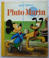 MINI ALBUM HACHETTE PLUTO MARIN - WALT DISNEY - ALBUMS ROSES - HACHETTE 1962  Enfantina - Hachette