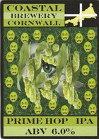 COASTAL BREWERY (REDRUTH, ENGLAND) - PRIME HOP IPA - PUMP CLIP FRONT - Signs