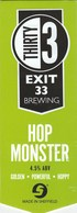 EXIT 33 BREWING (SHEFFIELD, ENGLAND) - HOP MONSTER - PUMP CLIP FRONT - Signs