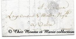 LOUP COUSIN MIALHE NEGOCIANTS  VABRE 1828 VERDIER FRERES - TARN - LETTRE MISSIVE - Marcophilie (Lettres)