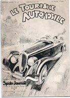 85Mé  Le Tourisme Automobile Tacot Spido Journal 1934 Huile Conseils Randonnée Mécanique - Cars