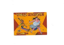 Carte Postale Viva La Révolucion (espana)humoristique Signé Lodi - Other