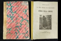 Storia Della Comune Di Parigi La Terza Disfatta Del Proletariato 1902 B. Malon - Libri Antichi