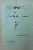 Catalogue 1911 Tézier Frères Culture Industrielle Des Portes Graines - Jardinage