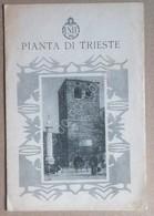 ENIT - Agenzia Nazionale Italiana Del Turismo - Pianta Di Trieste - De Agostini - Altre Collezioni