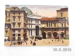 Napoli. -  Piazza S.Ferdinando Con Teatro S.Cario E Galeria. - Napoli