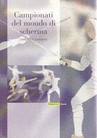 *2003 REPUBBLICA ITALIANA FOLDER CAMPIONATI DEL MONDO DI SCHERMA. - Paquetes De Presentación