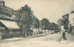 95 AUVERS SUR OISE / La Rue De La Gare / - Auvers Sur Oise