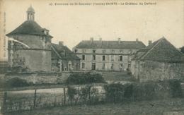 89 SAINTS /  Le Chateau De Deffend / - Autres Communes