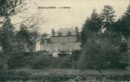 89 TRUCY SUR YONNE / Le Château / - Autres Communes