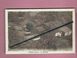 CPA - Véria  -  (Jura) - Le Moulin - Frankrijk