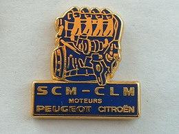 PIN'S  GROUPE PSA PEUGEOT CITROËN - SCM CLM MOTEURS - Citroën