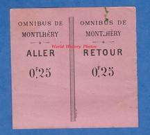 Ticket / Billet Ancien Aller Retour - Omnibus De MONTLHERY - Autobus Autocar Attelage Linas - Titres De Transport