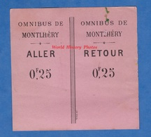 Ticket / Billet Ancien Aller Retour - Omnibus De MONTLHERY - Autobus Autocar Attelage Linas - Transportation Tickets