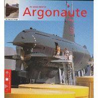 Le Sous-marin Argonaute Par Claude Verdier - Bücher
