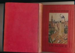 """Livre """"LES BEAUX VOYAGES EN ALSACE"""" Par André Lichtenberger 1912 ( Détails Description Et Scans) - Boeken, Tijdschriften, Stripverhalen"""