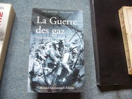 ( Guerre 14-18 ) P. Voivenel P. Martin  La Guerre Des Gaz - Weltkrieg 1914-18