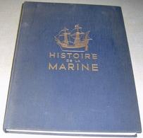 « Histoire De La Marine» 2 Volumes (collaboration) – Ed. De L'illustration Baschet Et Cie, Paris (1966) - Boten