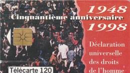 TELECARTE 120 UNITES    CINQUANTIEME ANNIVERSAIRE  DECLARATION UNIVERSELLE DES DROITS DE L'HOMME - Monaco