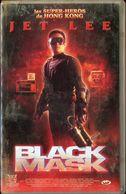 K7 VHS CASSETTE VIDEO - JET LEE BLACK MASK - Action, Adventure