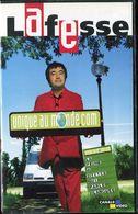 K7 VHS CASSETTE VIDEO - LAFESSE UNIQUE AU MONDE - Comedy