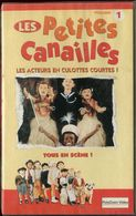 K7 VHS CASSETTE VIDEO - LES PETITES CANAILLES - Children & Family