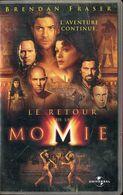 K7 VHS CASSETTE VIDEO - LE RETOUR DE LA MOMIE - Action, Adventure