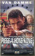 K7 VHS CASSETTE VIDEO - VAN DAMME PIEGE A HONG KONG - Action, Adventure