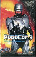 K7 VHS CASSETTE VIDEO - ROBOCOP 3 - Action, Adventure