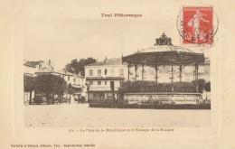 CPA - Toul - La Place De La République Et Le Kiosque De La Musique - Toul