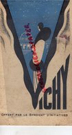 03- VICHY- RARE DEPLIANT TOURISTIQUE SYNDICAT INITIATIVE-EDITIONS MAYEUX  PARIS-SOURCE CELESTINS-SEVIGNE-LISTE MEDECIN - Tourism Brochures