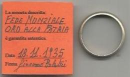 Fascismo, 18.12.1935, Fede Nunziale Sostitutiva Del Dono Dell' Oro Alla Patria. - Bijoux & Horlogerie