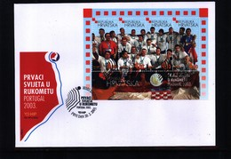 Kroatien / Croatia 2003 Kroatien Handball Weltmeister Michel Block 21 FDC - Handball