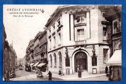 Strasbourg / Crédit Lyonnais / Agence De Strasbourg , Rue De La Mésange - Strasbourg