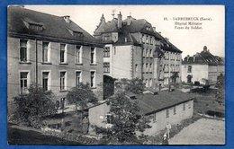 Sarrebruck / Hôpital Militaire - Foyer Du Soldat - Saarbruecken