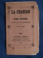 La Chanson De Nos Jours Petit Livret 12e Livraison Pages 199 à 216 De 1843 L381 - Other