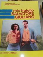 Mio Fratello Salvatore GiulianoGiulianoLA RIVALSA - Libri, Riviste, Fumetti