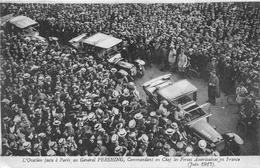 """PARIS - L'Ovation Faste Au Général """" PERSHING """" Commandant En Chef Des Forces Américaines En France - Américains En 1917 - Arrondissement: 16"""