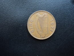 IRLANDE : 1 PENNY  1971  KM 20   SUP - Irlande