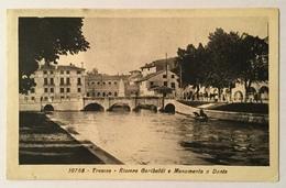 TREVISO - RIVIERA GARIBALDI E MONUMENTO A DANTE NV FP - Treviso