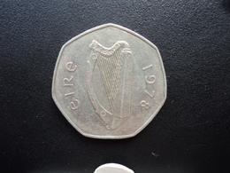 IRLANDE : 50 PENCE  1978   KM 24   SUP / TTB - Ireland