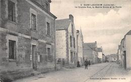 ¤¤  -   SAINT-JOACHIM   -  La Grande Rue , La Mairie Ecole Et La Poste   -  ¤¤ - Saint-Joachim