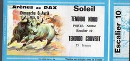 (Tauromachie) Dax (40 Landes) Ticket D'entrée Aux Arènes  Dimanche 8 Avril 19xx  (PPP12444) - Biglietti D'ingresso