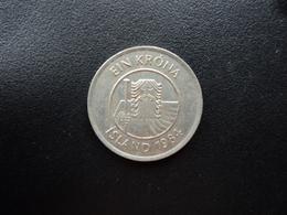 ISLANDE : 1 KRONA  1984  KM 27    SUP - Iceland