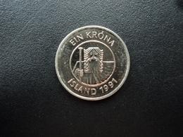ISLANDE : 1 KRONA  1991  KM 27a    SUP+ - Iceland