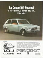 Publicité , Issue Magazine , 1970  , Automobiles , PEUGEOT 104, COUPE , Frais Fr : 1.45 E - Publicidad